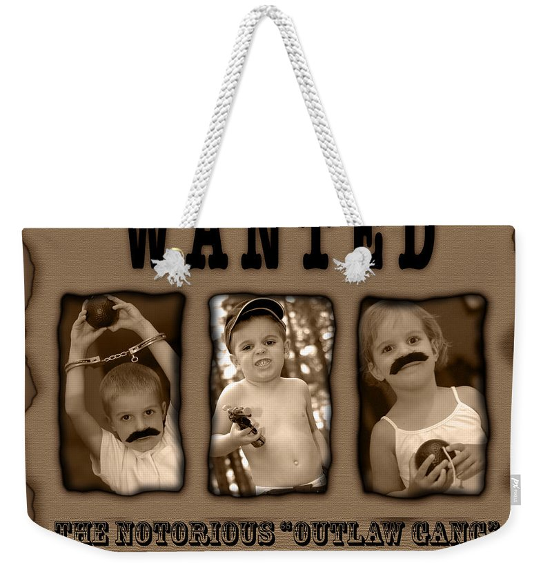 Wanted Weekender Tote Bag featuring the photograph Wanted The Outlaw Gang by Jill Reger