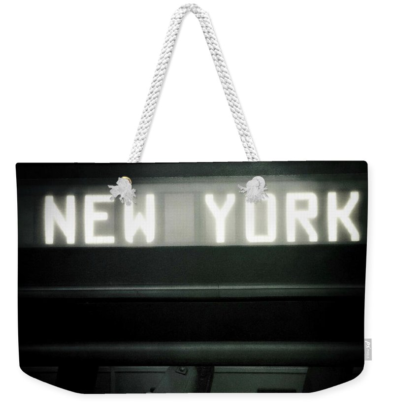 Weekender Tote Bag featuring the photograph Welcome To New York by Miriam Danar