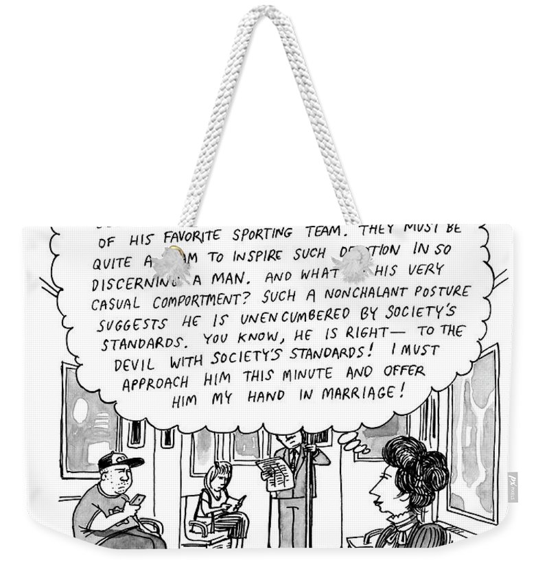 Elizabethan Weekender Tote Bag featuring the drawing Woman On The Subway Has Lengthy And Descriptive Thoughts About A Man Across From Her. by Joe Dator
