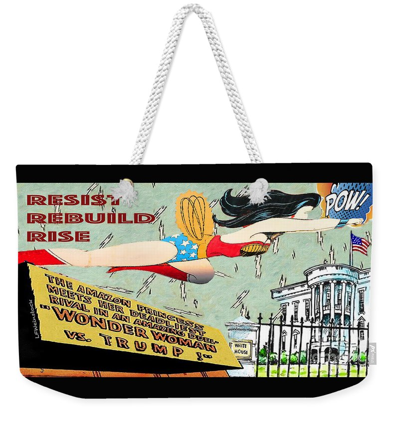 Politics Weekender Tote Bag featuring the mixed media Wonder Women by Linda Weinstock