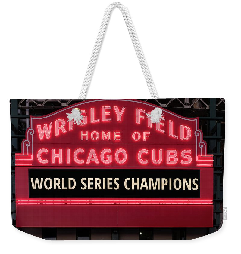 32fbf5fae6 Chicago Weekender Tote Bag featuring the photograph Wrigley Field Marquee  Cubs World Series Champs 2016 Front
