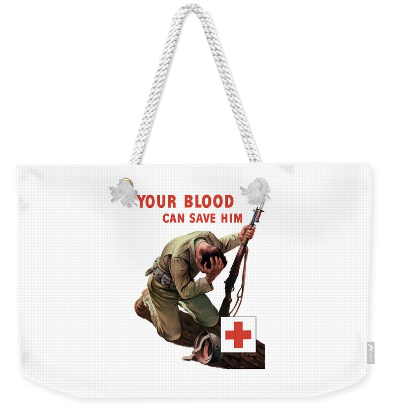 Red Cross Weekender Tote Bag featuring the painting Your Blood Can Save Him - Ww2 by War Is Hell Store