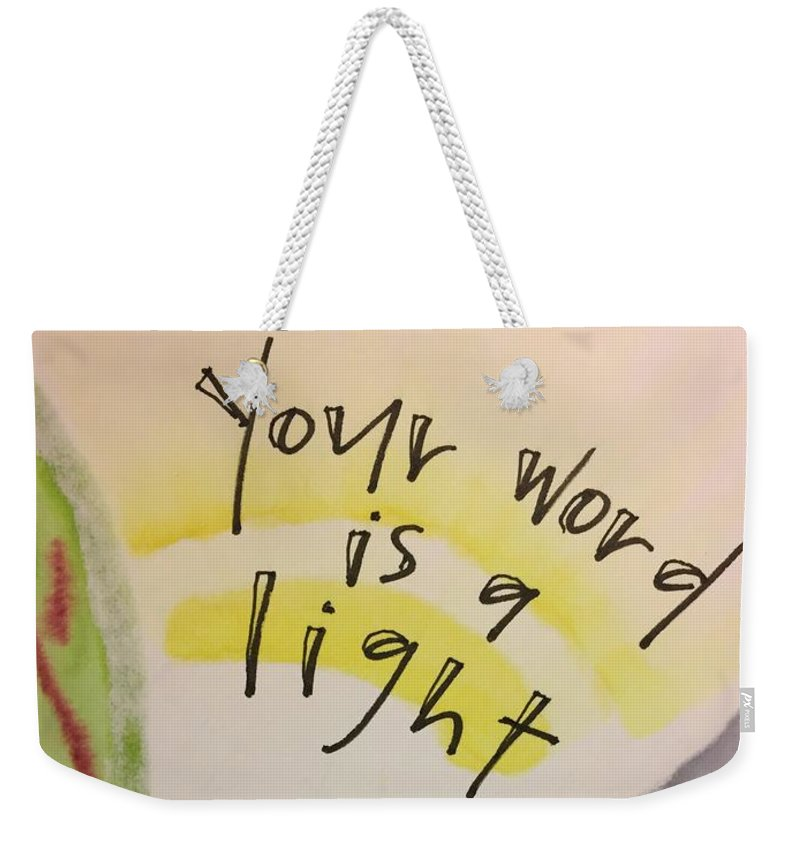Light Weekender Tote Bag featuring the painting Your Word is a Light by Vonda Drees