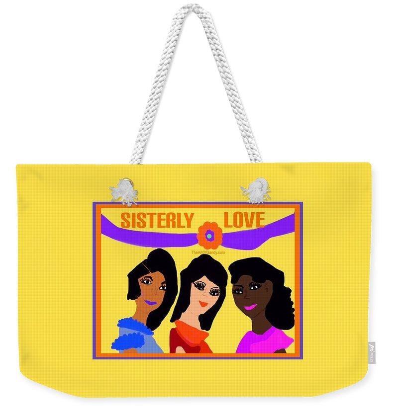 Sisterhood Weekender Tote Bag featuring the digital art Sisterly Love by Joan Ellen Gandy of The Art of Gandy