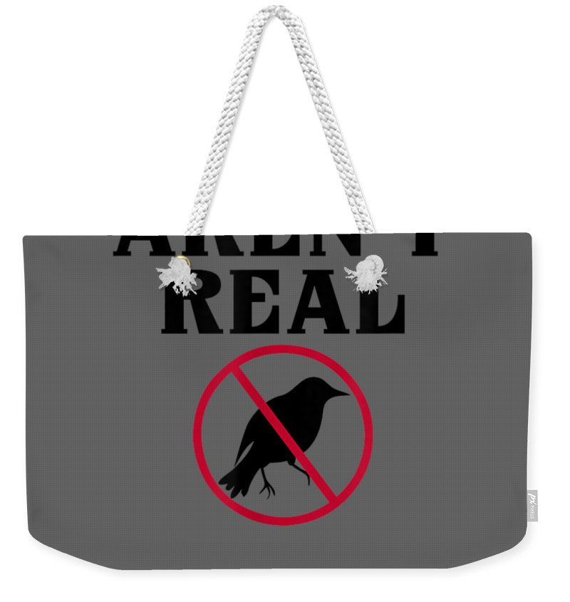 men's Novelty T-shirts Weekender Tote Bag featuring the digital art Birds Aren't Real Government Spy Libertarian Anarchist Shirt by Do David