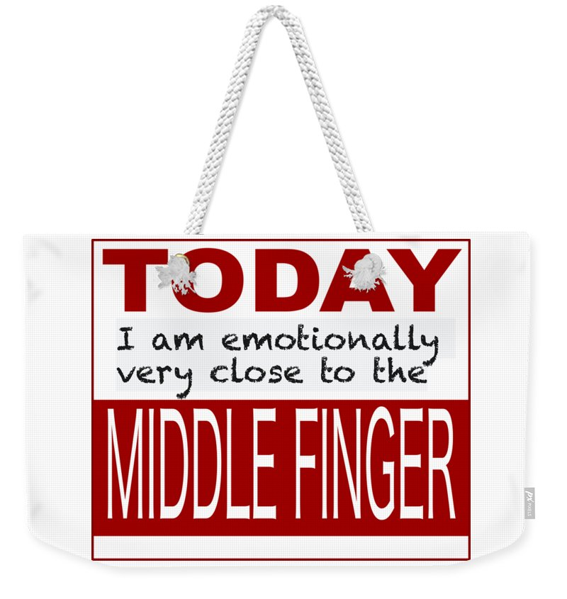 Cool. Funny Weekender Tote Bag featuring the drawing Cool An Funny Saying Middle Finger by Patricia Piotrak