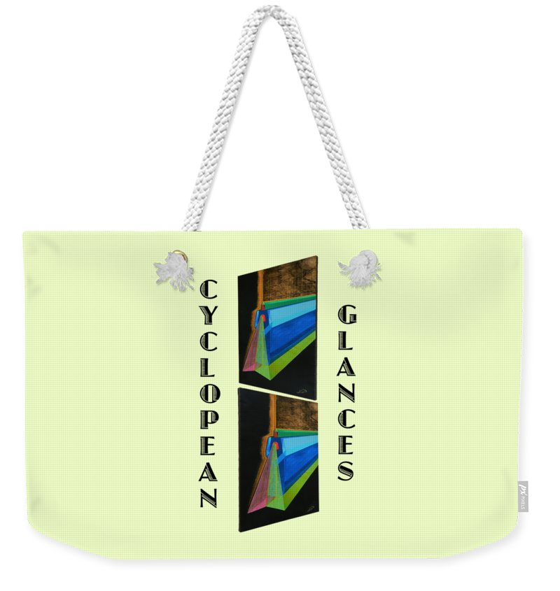Art Weekender Tote Bag featuring the painting Cyclopean Glances Hermite by Michael Bellon