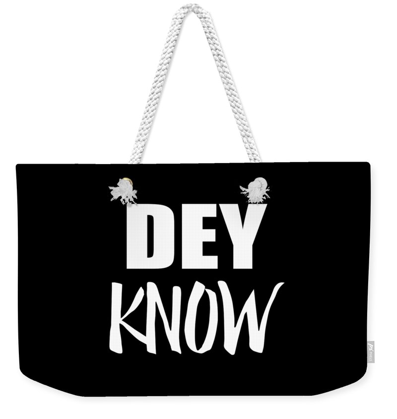 Cool Weekender Tote Bag featuring the digital art Dey Know by Flippin Sweet Gear