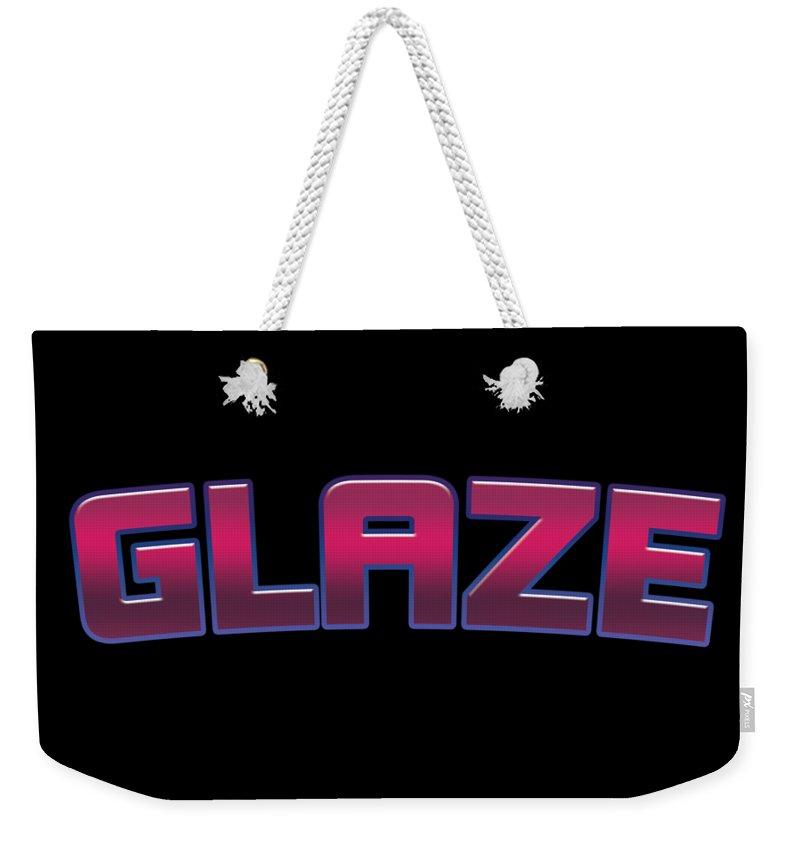 Glaze Weekender Tote Bag featuring the digital art Glaze #glaze by TintoDesigns