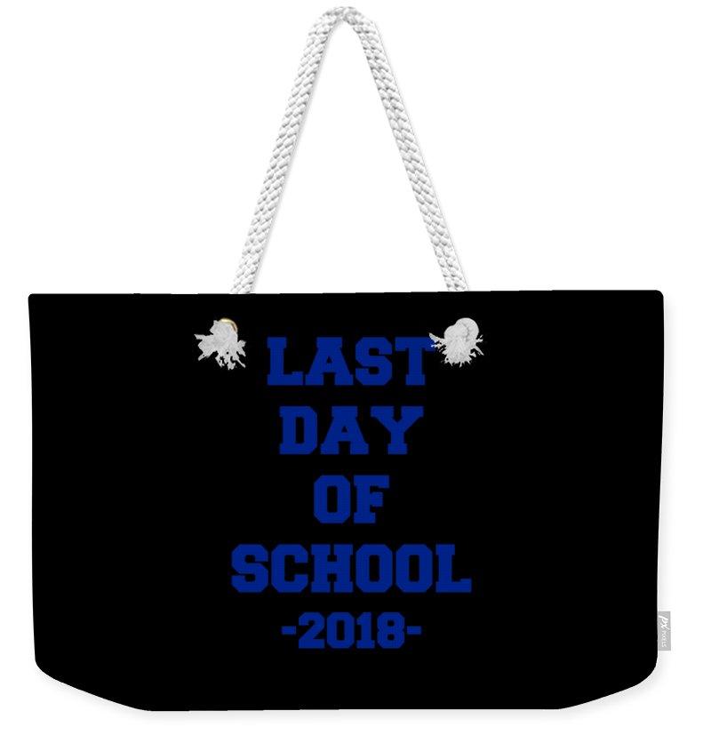 Cool Weekender Tote Bag featuring the digital art Last Day Of School 2018 by Flippin Sweet Gear