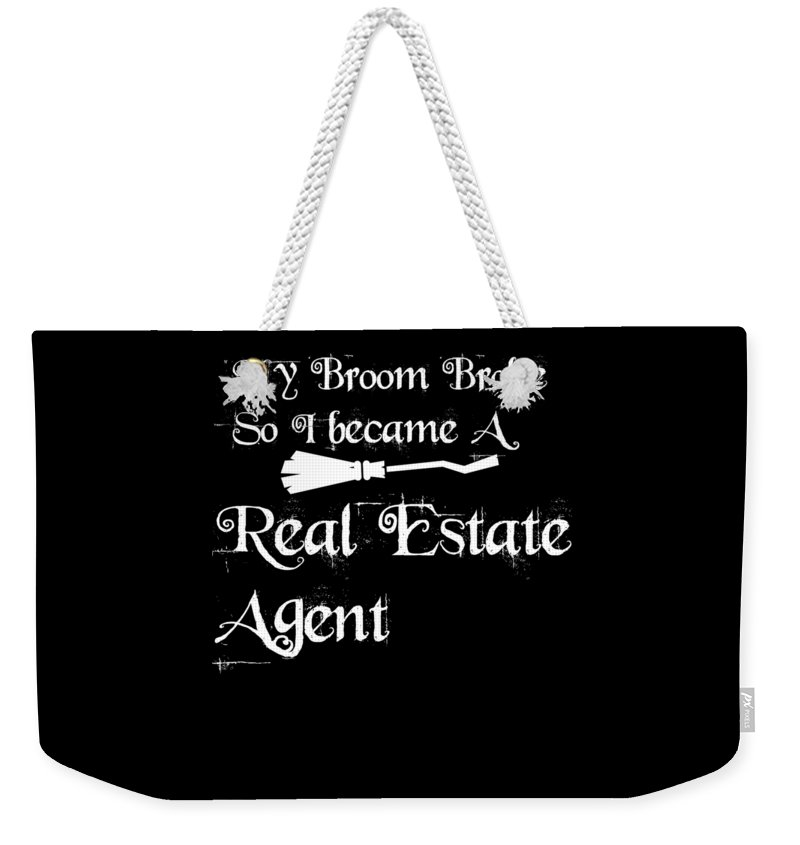 Halloween Shirt Weekender Tote Bag featuring the digital art My Broomrealestateagent by Kaylin Watchorn