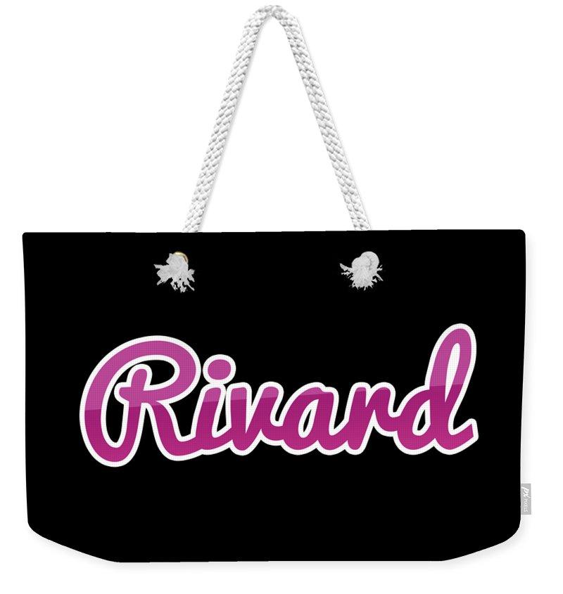 Rivard Weekender Tote Bag featuring the digital art Rivard #rivard by TintoDesigns