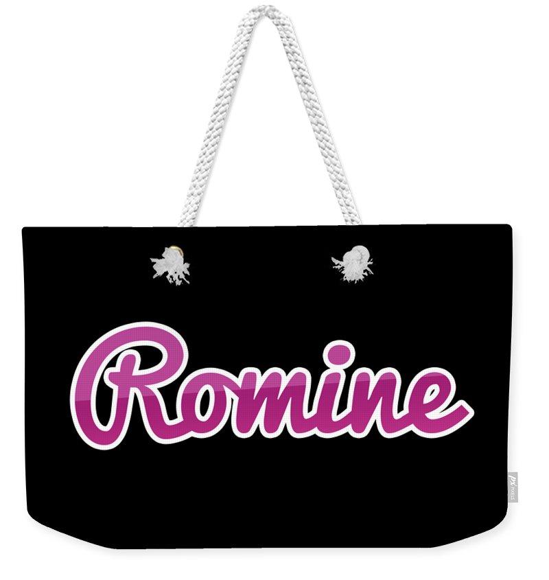 Romine Weekender Tote Bag featuring the digital art Romine #romine by TintoDesigns