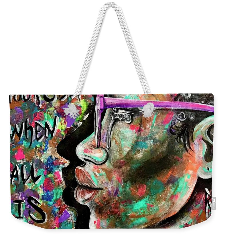 Depressed Weekender Tote Bag featuring the painting See yourself when all is new by Artist RiA