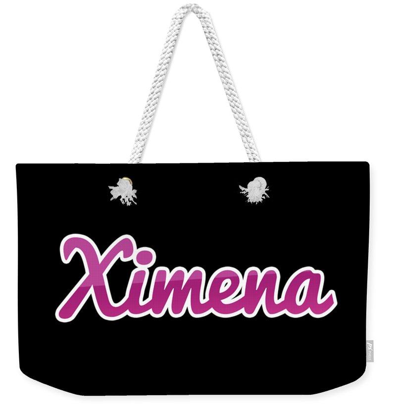 Ximena Weekender Tote Bag featuring the digital art Ximena #ximena by TintoDesigns