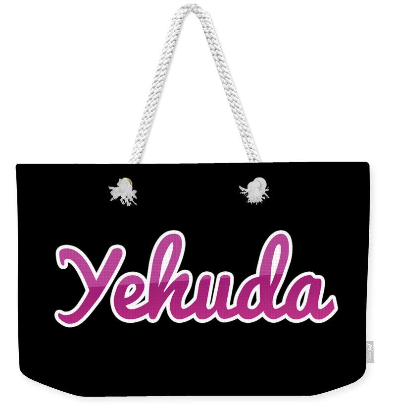 Yehuda Weekender Tote Bag featuring the digital art Yehuda #yehuda by Tinto Designs