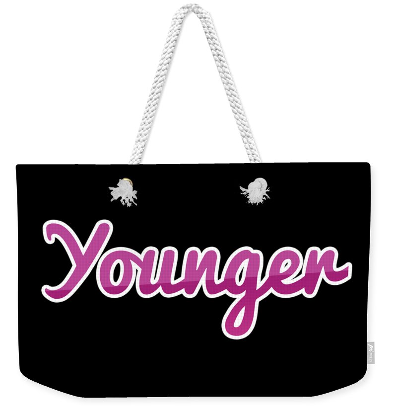 Younger Weekender Tote Bag featuring the digital art Younger #younger by Tinto Designs