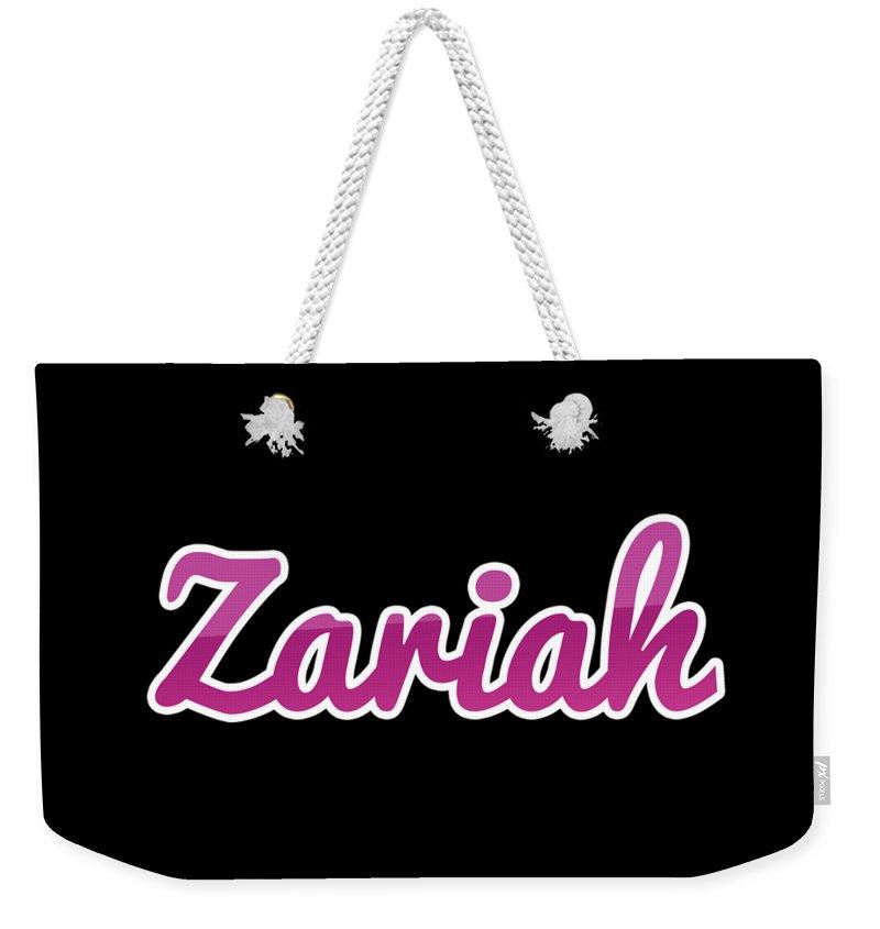 Zariah Weekender Tote Bag featuring the digital art Zariah #zariah by Tinto Designs