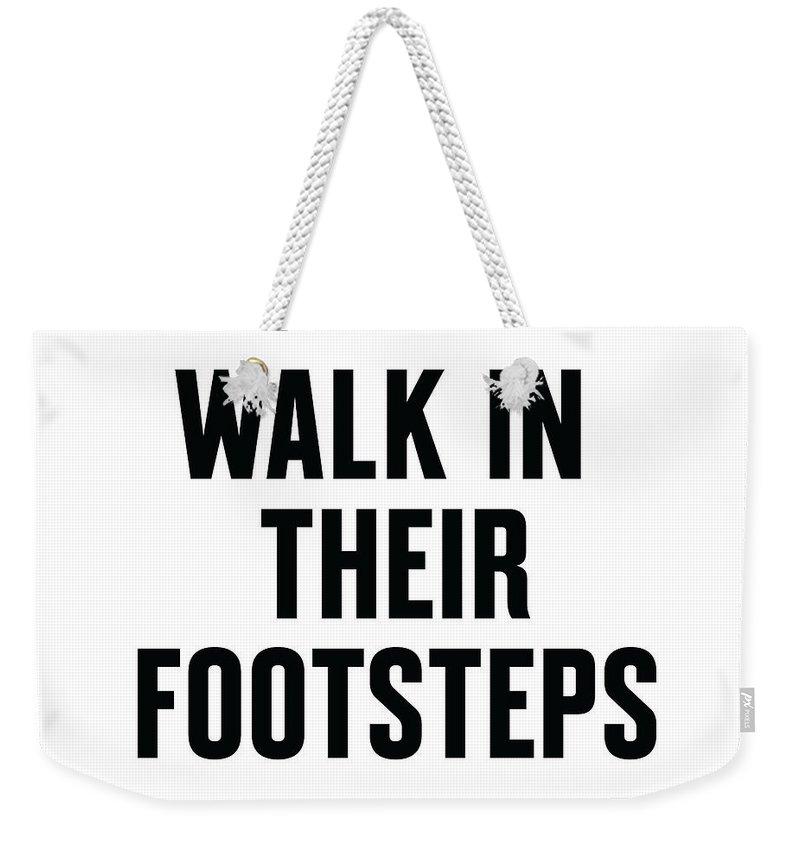 Mlk Weekender Tote Bag featuring the digital art Walk In Their Footsteps by Time