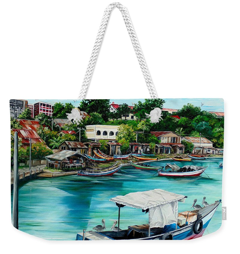 Ocean Painting Sea Scape Painting Fishing Boat Painting Fishing Village Painting Sanfernando Trinidad Painting Boats Painting Caribbean Painting Original Oil Painting Of The Main Southern Town In Trinidad  Artist Pob Weekender Tote Bag featuring the painting Sanfernando Wharf by Karin Dawn Kelshall- Best