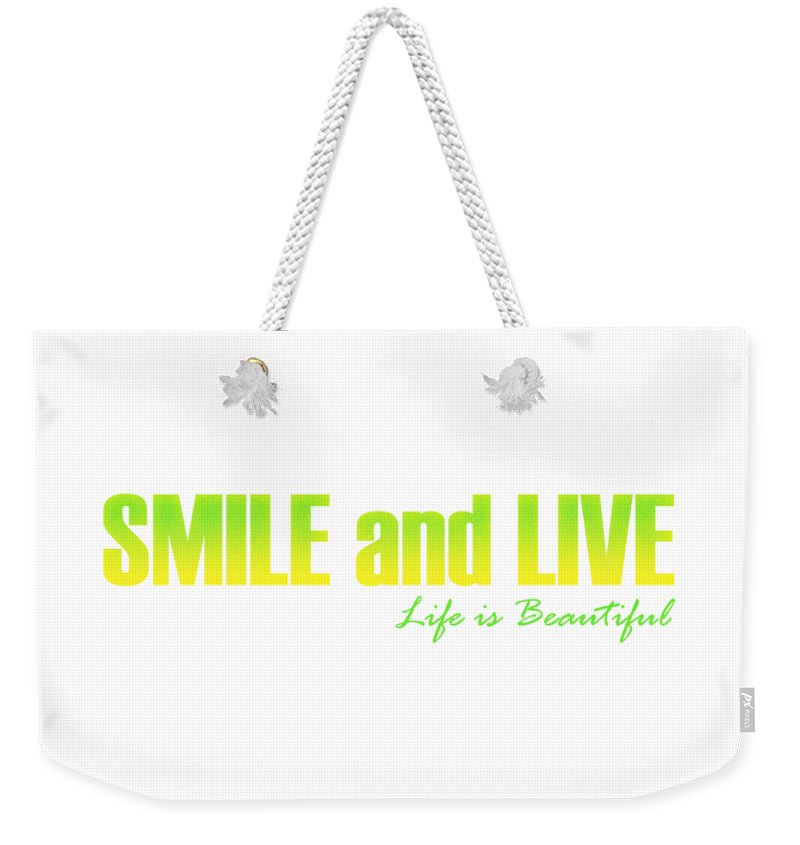 Digital Weekender Tote Bag featuring the digital art Smile and Live by Maria Rzeszotarska