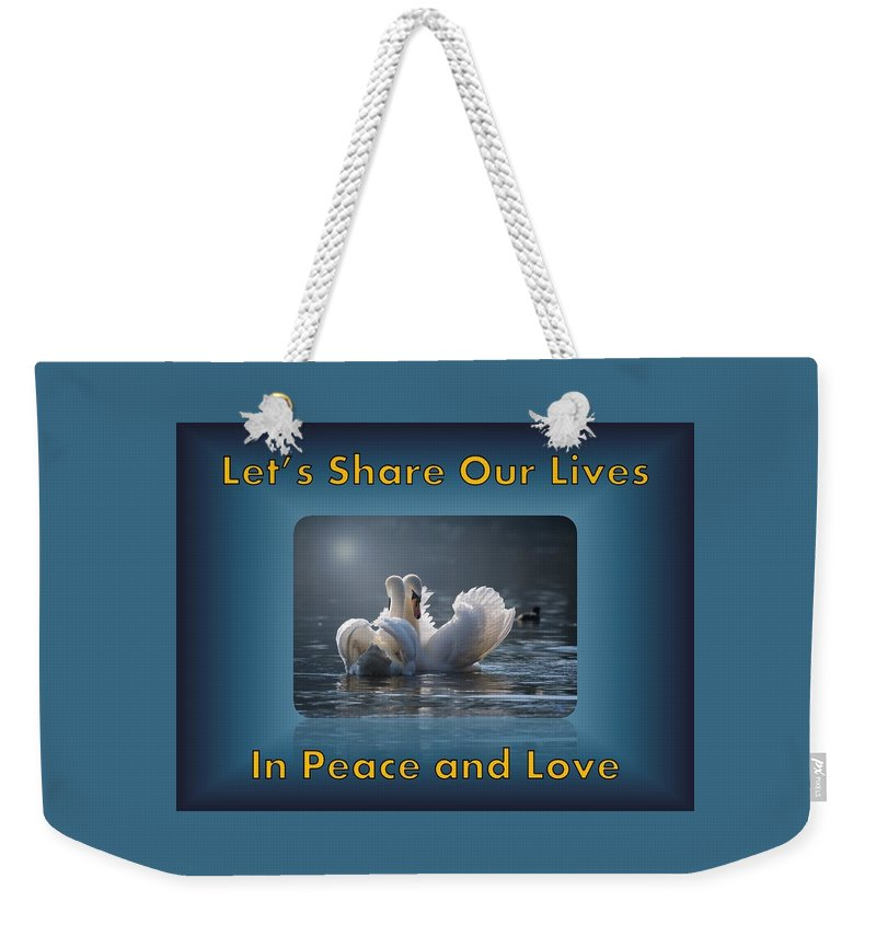 Swans Weekender Tote Bag featuring the photograph Swans Peace and Love by Nancy Ayanna Wyatt and PixxlTeufel