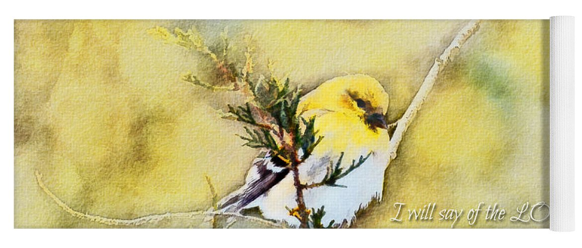 Branch Yoga Mat featuring the photograph American Goldfinch On A Cedar Twig With Digital Paint And Verse by Debbie Portwood