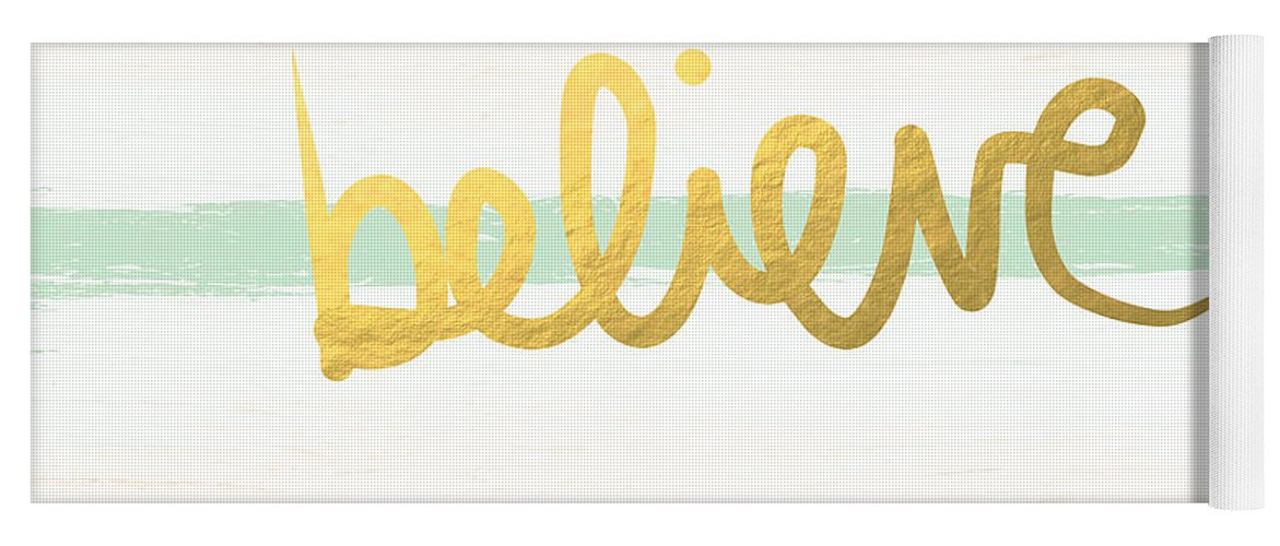 Believe Yoga Mat featuring the painting Believe In Mint And Gold by Linda Woods
