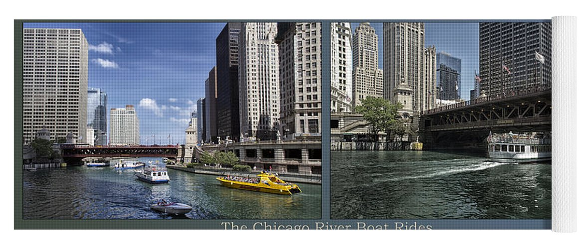 Riverwalk Yoga Mat featuring the photograph Chicago River Boat Rides 2 Panel by Thomas Woolworth