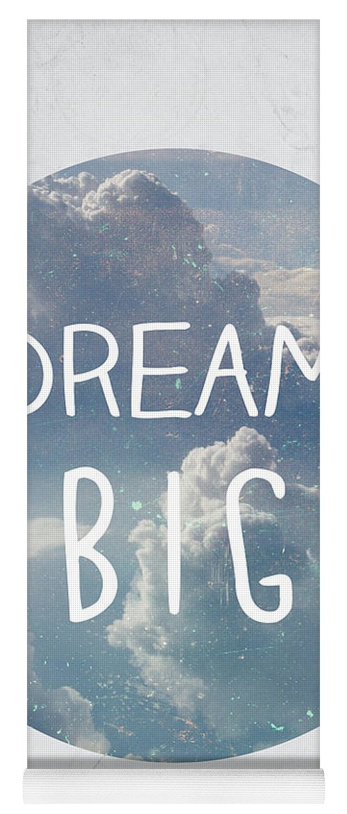Dream Yoga Mat featuring the photograph Dream Big by Pati Photography