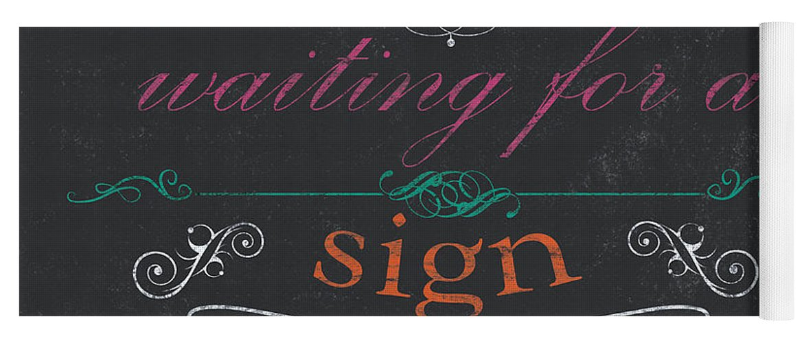 God Yoga Mat featuring the painting If You're Waiting For A Sign by Debbie DeWitt