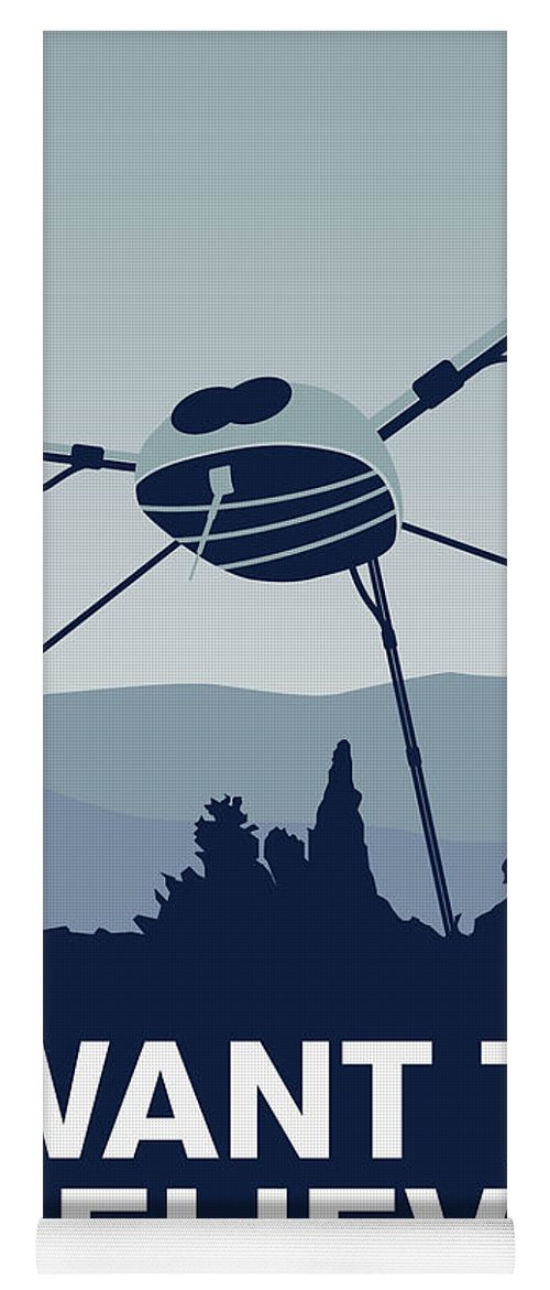 Classic Yoga Mat featuring the digital art My I Want To Believe Minimal Poster-war-of-the-worlds by Chungkong Art