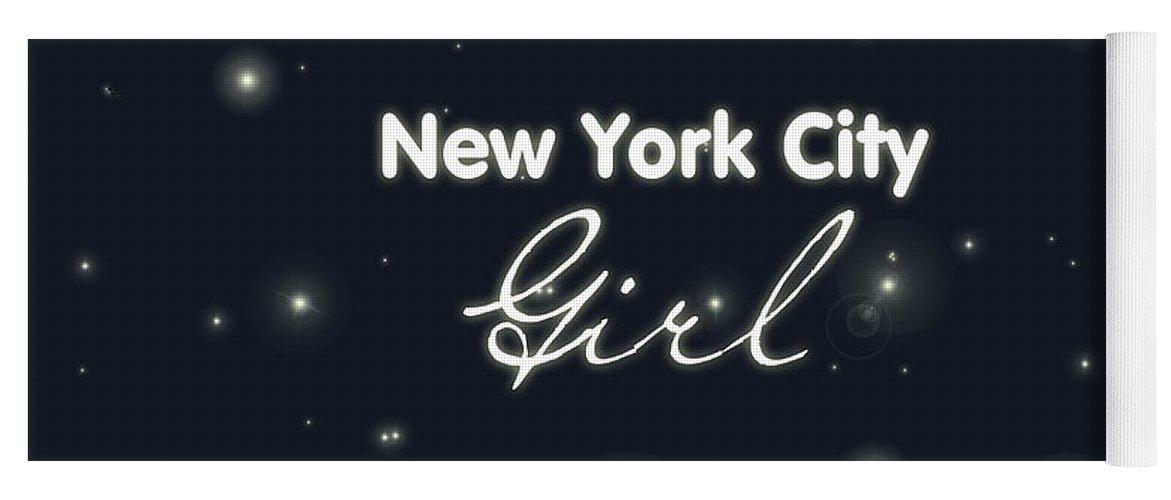 New York City Girl Yoga Mat featuring the digital art New York City Girl by Pati Photography