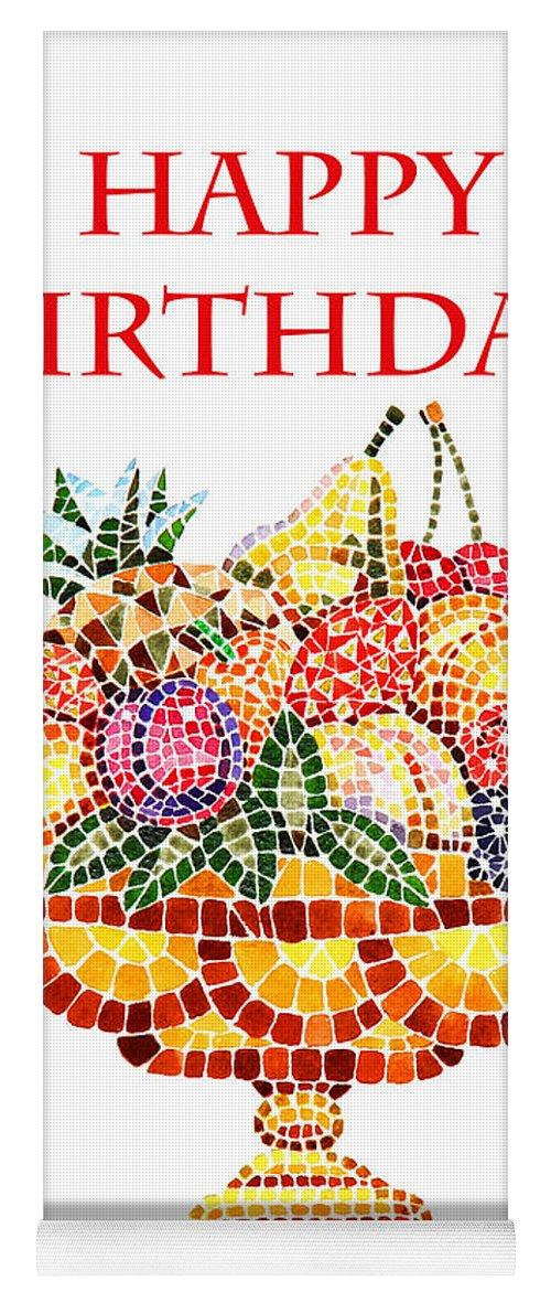Happy Birthday Card Fruit Vase Mosaic Yoga Mat For Sale By Irina Sztukowski