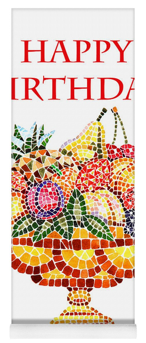 Happy Birthday Card Fruit Vase Mosaic Yoga Mat For Sale By Irina Sztukowski