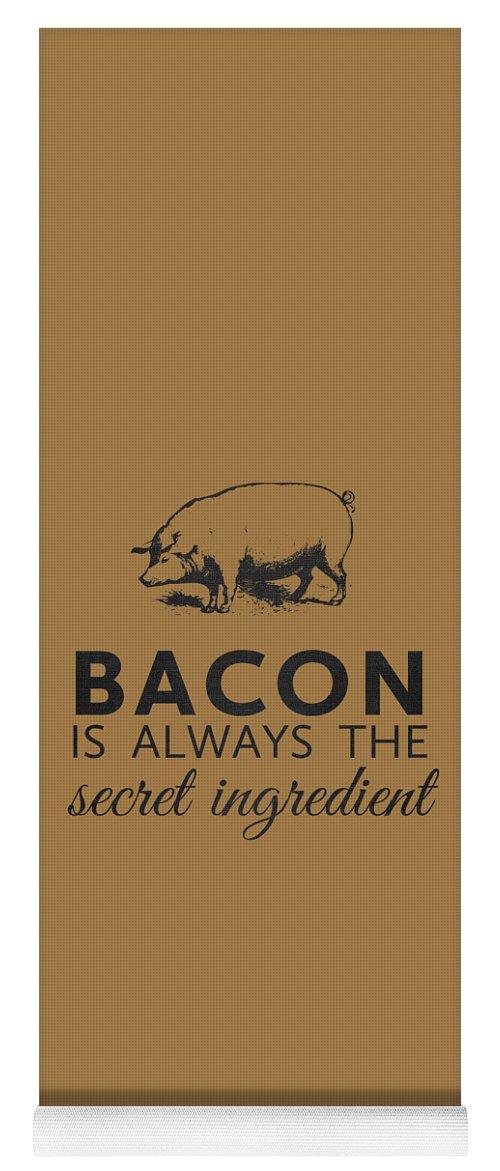 Bacon Yoga Mat featuring the digital art Bacon is Always the Secret Ingredient by Nancy Ingersoll