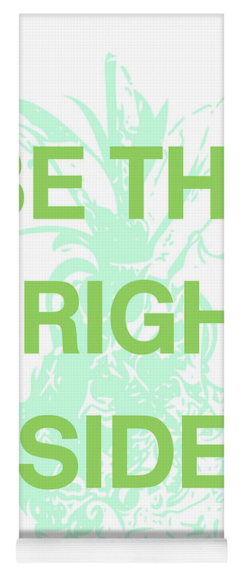 Pineapple Yoga Mat featuring the digital art Be The Bright Side- Art by Linda Woods by Linda Woods