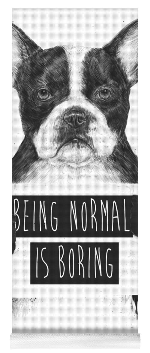 Bulldog Yoga Mat featuring the drawing Being normal is boring by Balazs Solti