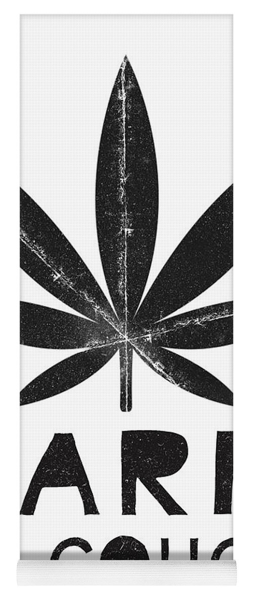 Cannabis Yoga Mat featuring the mixed media Farm To Couch Black And White- Cannabis Art by Linda Woods by Linda Woods