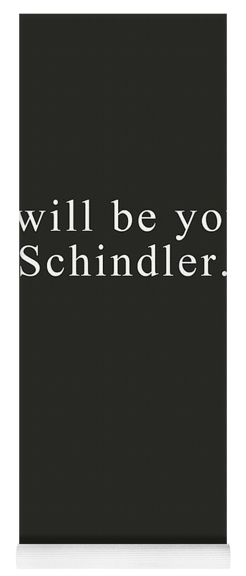 Love Yoga Mat featuring the digital art I Will Be Your Schindler- Art By Linda Woods by Linda Woods