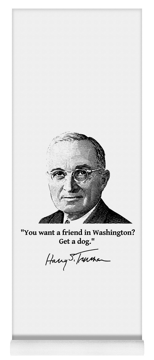 Harry Truman Yoga Mat featuring the digital art President Truman And Funny Quote On Washington by War Is Hell Store