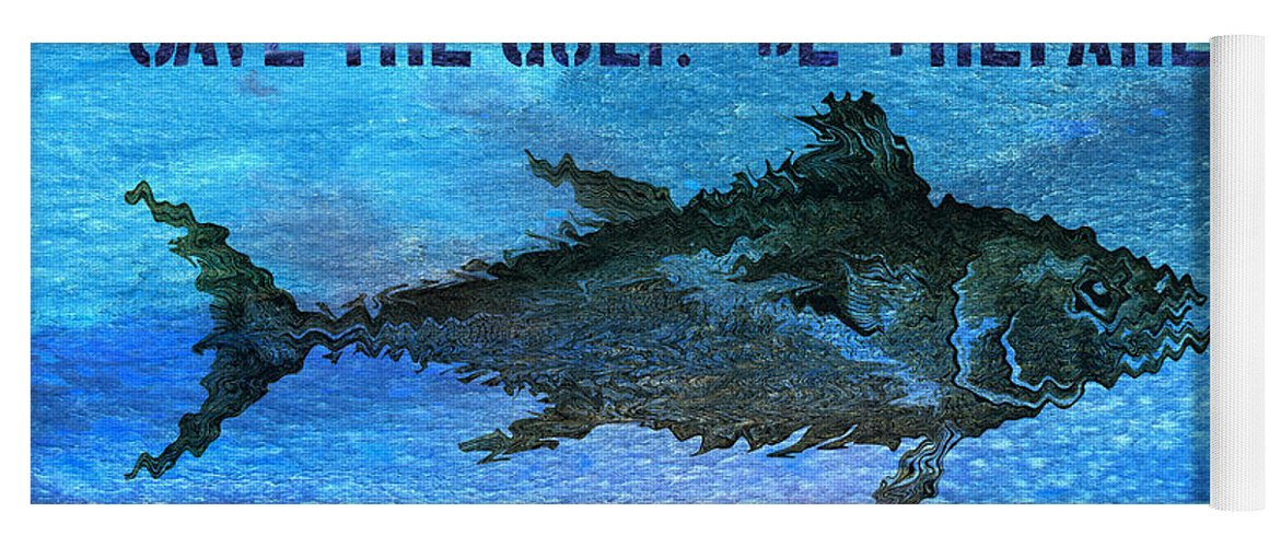 Save The Gulf Of Mexico Yoga Mat featuring the mixed media Save the Gulf America 2 by Paul Gaj