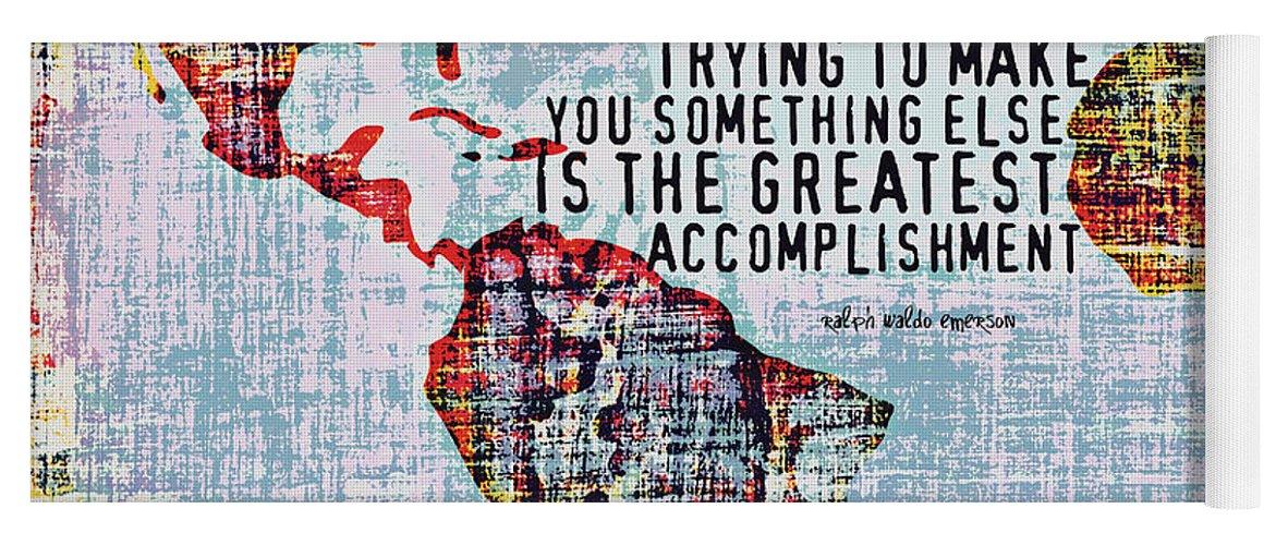 Brandi Fitzgerald Yoga Mat featuring the digital art The Greatest Accomplishment Emerson V3 by Brandi Fitzgerald