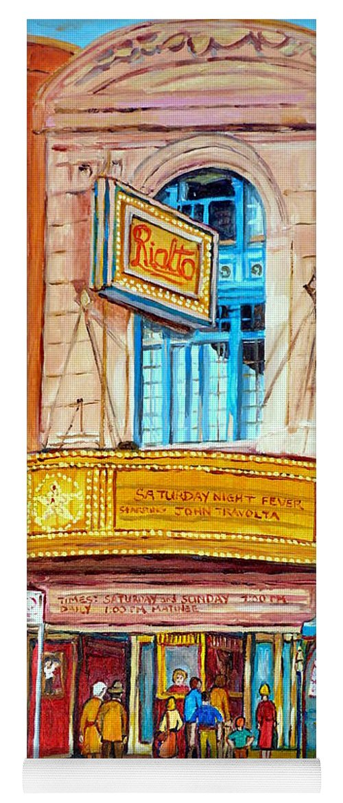 Montreal Yoga Mat featuring the painting The Rialto Theatre Montreal by Carole Spandau