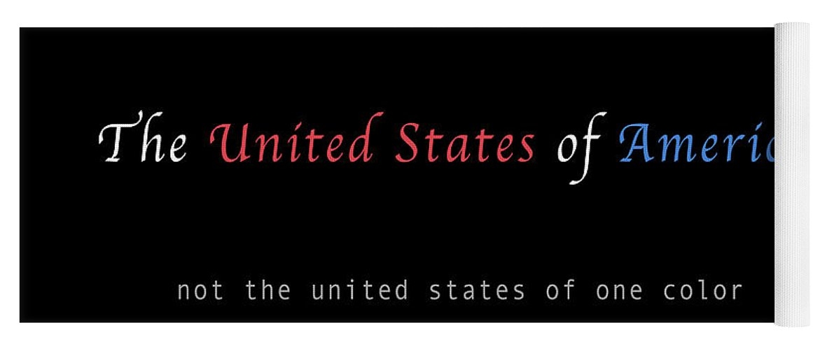 Patriotic Yoga Mat featuring the photograph We Are the United States of America by Felipe Adan Lerma