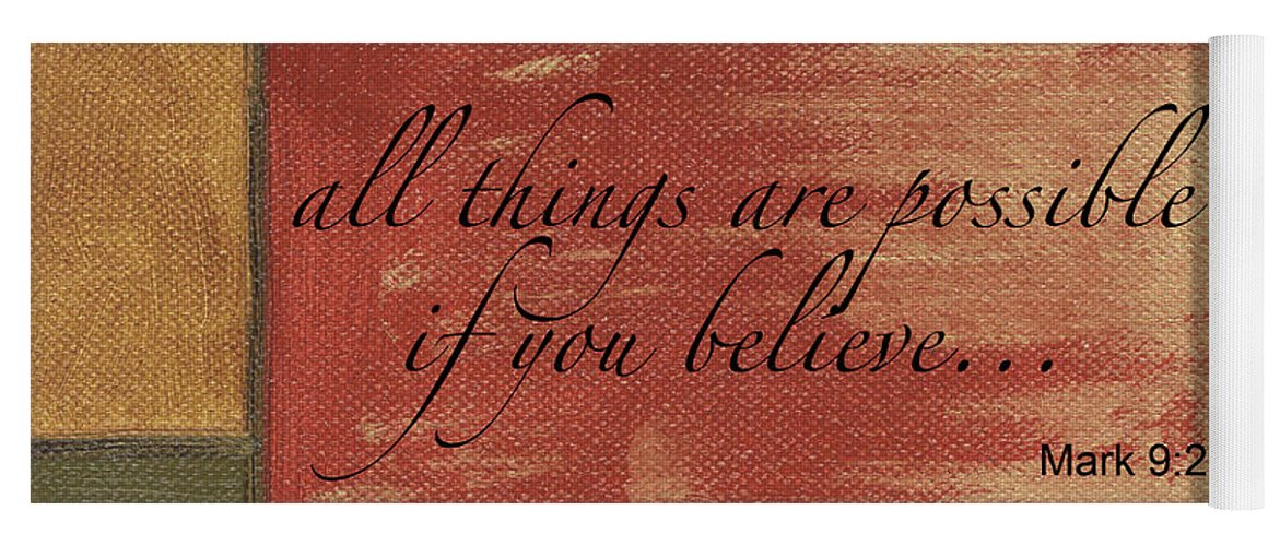 Strength Yoga Mat featuring the painting Words To Live By Believe by Debbie DeWitt