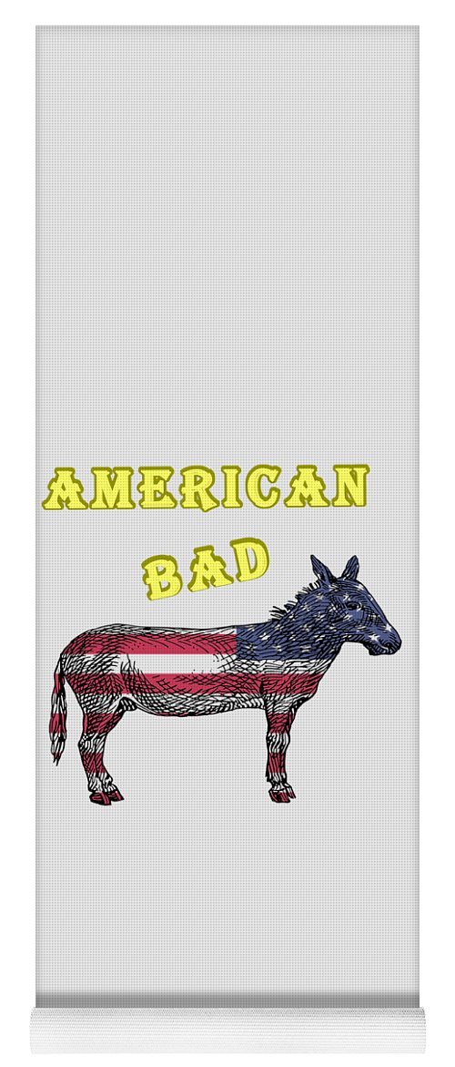 American Yoga Mat featuring the digital art American Bad Ass by John Da Graca