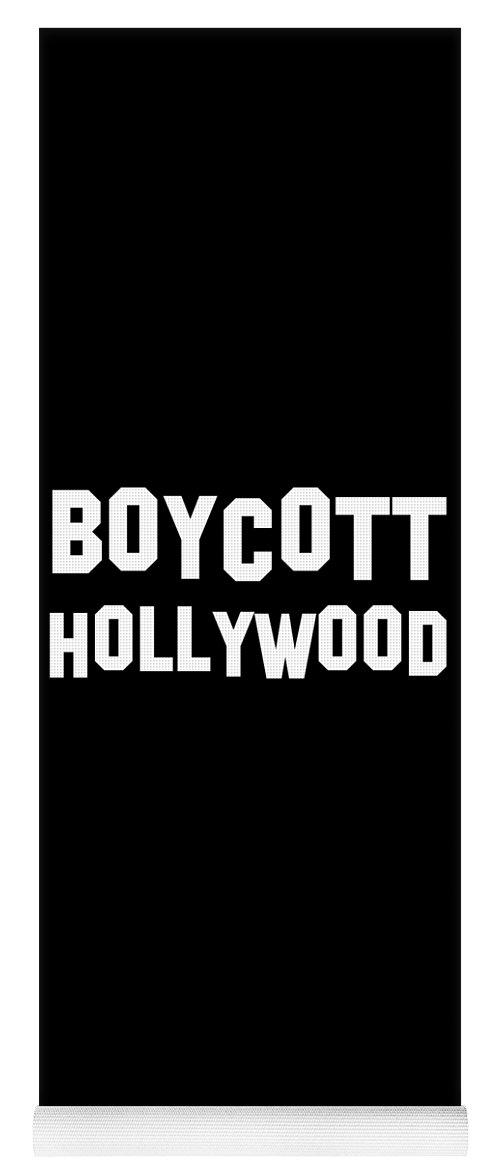 Cool Yoga Mat featuring the digital art Boycott Hollywood by Flippin Sweet Gear