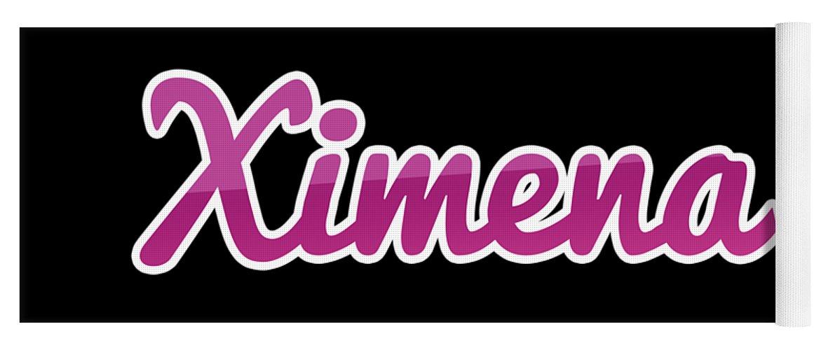 Ximena Yoga Mat featuring the digital art Ximena #ximena by TintoDesigns