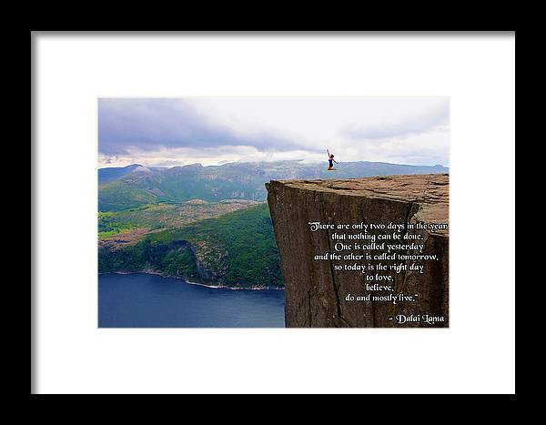 Preikestolen Pulpit Rock Norway Dalai Lama Quote Framed Print By